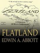Flatland - A Romance of Many Dimensions