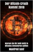 Der Bitcoin-Crash kommt 2018