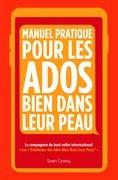 Manuel Pratique Pour Les Ados Bien Dans Leur Peau