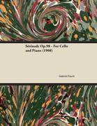 Sérénade Op.98 - For Cello and Piano (1908)