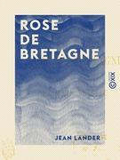 Rose de Bretagne - La Main de Dieu