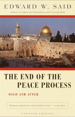 The End of the Peace Process: Oslo and After