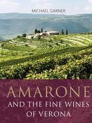 Amarone and the fine wines of Verona