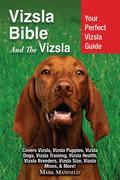 Vizsla Bible And The Vizsla