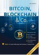 Bitcoin, Blockchain & Co. — Die Wahrheit und nichts als die Wahrheit