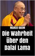 Die Wahrheit über den Dalai Lama