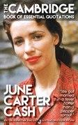 JUNE CARTER CASH - The Cambridge Book of Essential Quotations