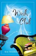 Wish Club: A Novel