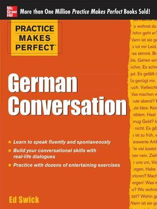 Practice Makes Perfect: German Conversation