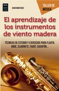 El aprendizaje de los instrumentos de viento madera