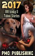 2017 - 100 Kinky & Taboo Stories
