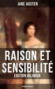 Raison et Sensibilité (Edition bilingue: français-anglais)