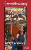 Ride a Painted Pony