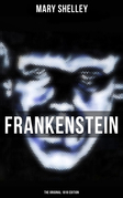 FRANKENSTEIN (The Original 1818 Edition)
