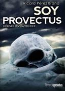 Soy Provectus