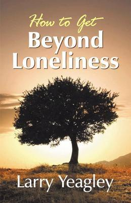 How to Get Beyond Loneliness