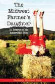 The Midwest Farmer's Daughter: In Search of an American Icon
