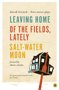 Leaving Home, Of the Fields, Lately, and Salt-Water Moon