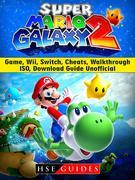 Super Mario Galaxy 2 Game, Wii, Switch, Cheats, Walkthrough, ISO, Download Guide Unofficial