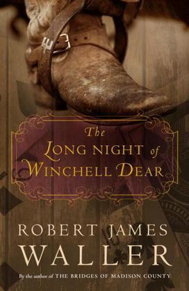 The Long Night of Winchell Dear: A Novel