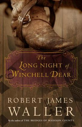 The Long Night of Winchell Dear: A Novel