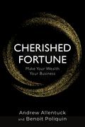 Cherished Fortune