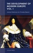 The Development of Modern Europe Volume I