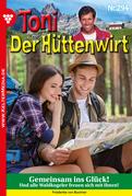 Toni der Hüttenwirt 294 - Heimatroman