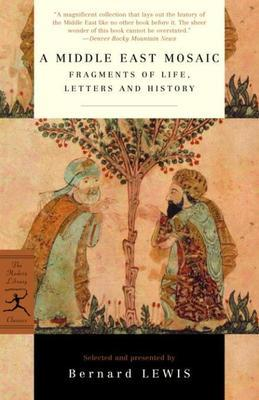 A Middle East Mosaic: Fragments of Life, Letters and History