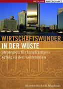Wirtschaftswunder in der Wüste