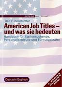 American Job Titles - und was sie bedeuten