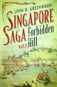 Forbidden Hill (Singapore Saga, Vol.1)