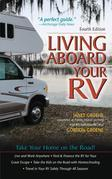 Living Aboard Your RV, 4th Edition