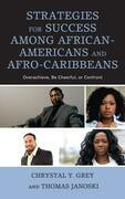 Strategies for Success among African-Americans and Afro-Caribbeans