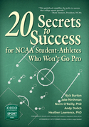 20 Secrets to Success for NCAA Student-Athletes Who Won't Go Pro
