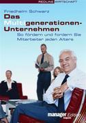 Das Multigenerationen-Unternehmen