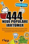 444 neue populäre Irrtümer