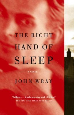 The Right Hand of Sleep: A Novel