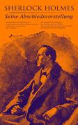 Sherlock Holmes: Seine Abschiedsvorstellung