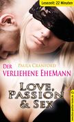 Der verliehene EheMann | Erotische 23 Minuten - Love, Passion & Sex (Dreier, Fremdgehen, Oral-Sex, Outdoor, Voyeur)