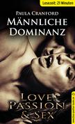 Männliche Dominanz | Erotische 24 Minuten - Love, Passion & Sex (Dominanz, Fessel-Sex, Harter Sex, Leidenschaft, Lustschmerz, Schmerz)