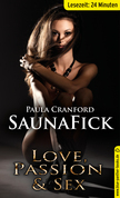 SaunaFick | Erotische 24 Minuten - Love, Passion & Sex (Besondere Orte, Sauna, Sexy)