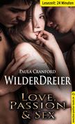WilderDreier | Erotische 25 Minuten - Love, Passion & Sex (Dreier, Erniedrigung, Harter Sex, Nass)