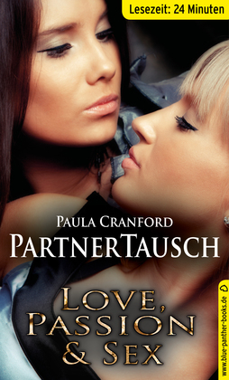 PartnerTausch | Erotische 24 Minuten - Love, Passion & Sex