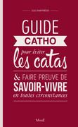 Guide Catho pour éviter les catas
