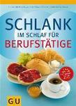 Schlank im Schlaf fr Berufsttige