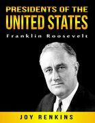 Presidents of the United States: Franklin Roosevelt