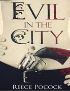 Evil in the City: Intriquing short stories