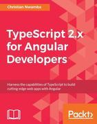 TypeScript 2.x for Angular Developers