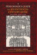 A Performer's Guide to Seventeenth-Century Music